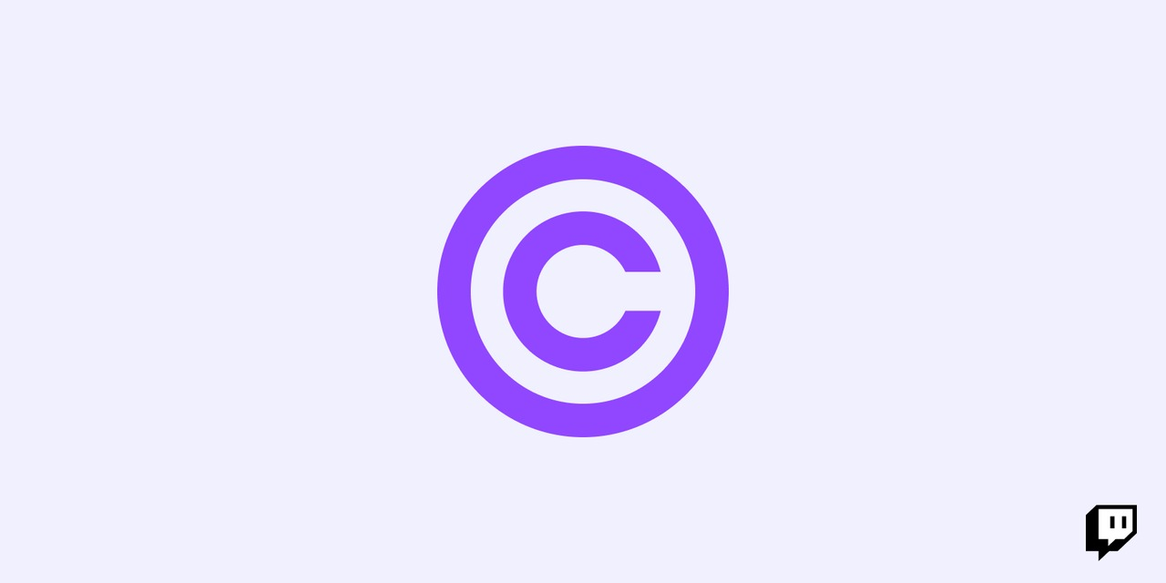 Music-Related Copyright Claims and Twitch
